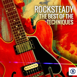Rocksteady: The Best of the Techniques album
