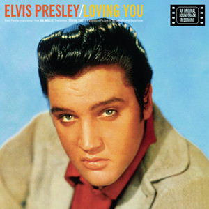 Loving You - Elvis Presley