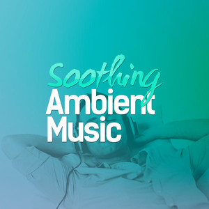Soothing Ambient Music Albumcover