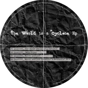 Copertina di Quantec - The Whole World is a Cyclone