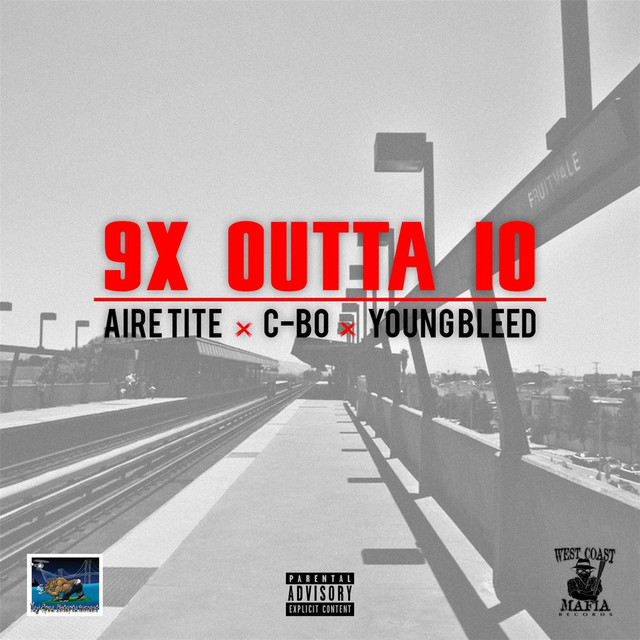 Young Bleed, C-Bo, Aire Tite 9x Outta 10 album cover