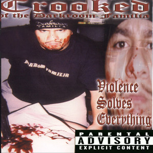Crooked - Violence Solves Everything