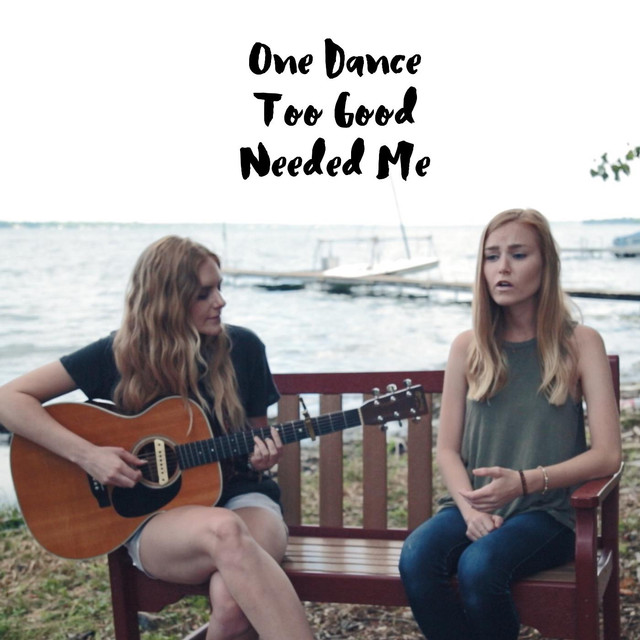 One Dance / Needed Me / Too Good (feat. Jaclyn Davies)