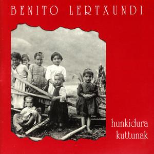 Hunkidura Kuttunak I - Benito Lertxundi