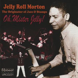 Oh, Mister Jelly! album