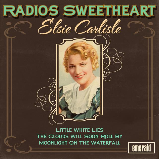 Elsie Carlisle Radio's Sweetheart album cover