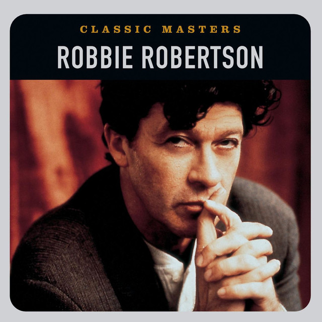 Robbie Robertson Classic Masters album cover