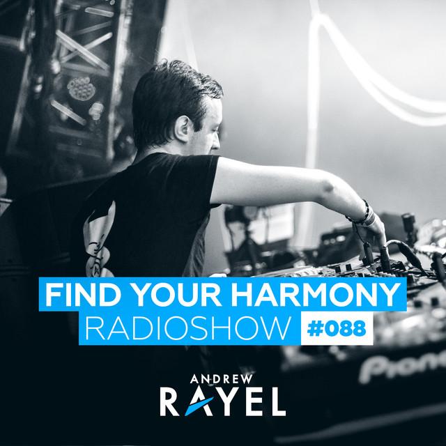 Find Your Harmony Radioshow #088