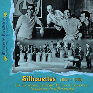 Silhouettes (1957 - 1959)