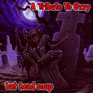 Bat Head Soup - A Tribute to Ozzy