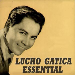 Lucho Gatica Essential album