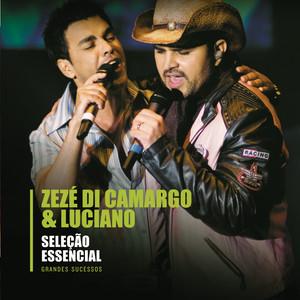 Seleção Essencial - Grandes Sucessos - Zezé Di Camargo & Luciano album