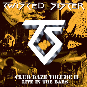 Club Daze Volume II, Live In The Bars (Studio Recordings And Live In Long Island, NY/1979) album