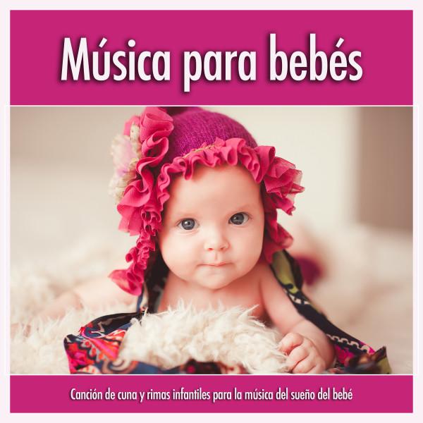 Música para bebés: Canción de cuna y rimas infantiles para la música del sueño del bebé