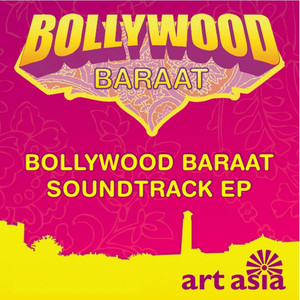 Bollywood Baraat Soundtrack EP