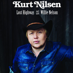 Lost Highway  - Kurt Nilsen