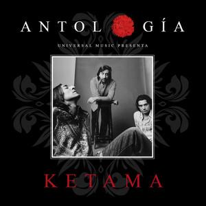Antología De Ketama (Remasterizado 2015)
