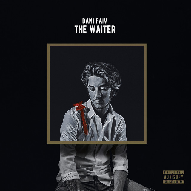 Album cover for The Waiter by Dani Faiv