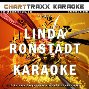 Artist Karaoke, Vol. 248 : Sing the Songs of Linda Ronstadt - (empty)