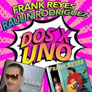 Frank Reyes, Raulín Rodríguez Ya Basta cover
