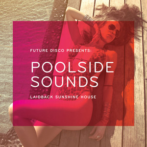 Future Disco Presents: Poolside Sounds Albumcover