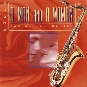 A Man and a Woman - Sax At the Movies album
