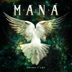 Drama Y Luz - Mana