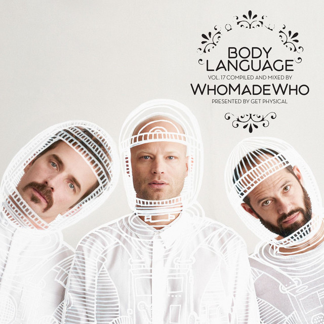 Album cover for Get Physical Music Presents: Body Language, Vol. 17 by WhoMadeWho by WhoMadeWho