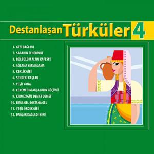 Destanlaşan Türküler, Vol. 4 Albümü