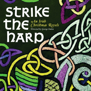 Strike the Harp: An Irish Christmas Revels - Traditional Irish