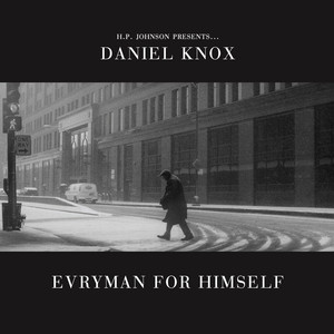Evryman For Himself - Daniel Knox