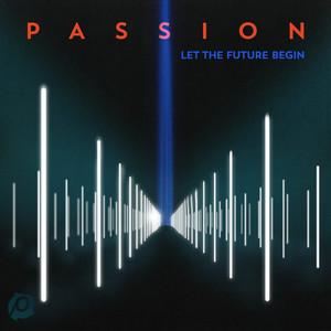 Passion: Let The Future Begin (Deluxe Edition) Albümü