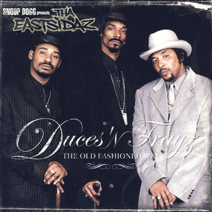 Duces 'n Trayz: The Old Fashioned Way