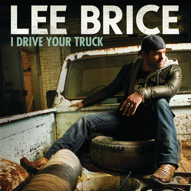 I Drive Your Truck