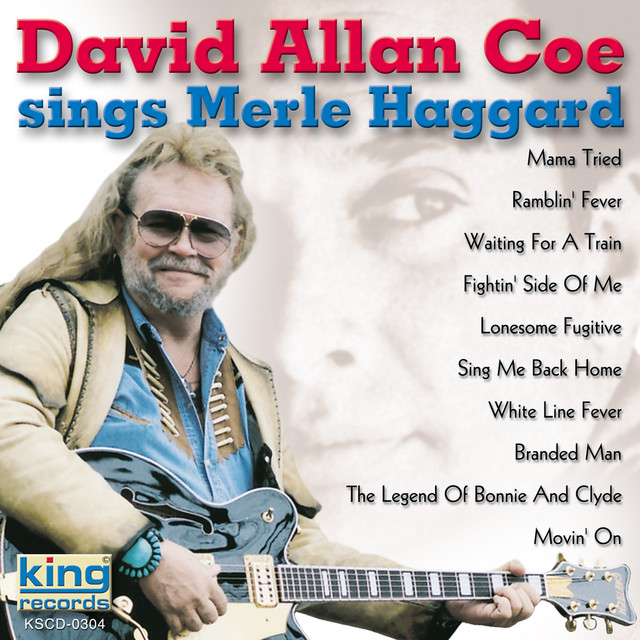 David Allan Coe Sings Merle Haggard