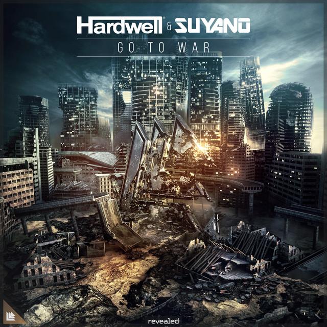 Hardwell & Suyano - Go To War