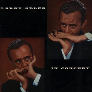 Larry Adler In Concert album