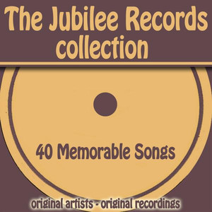 The Jubilee Records Collection (40 Memorable Songs) Albumcover