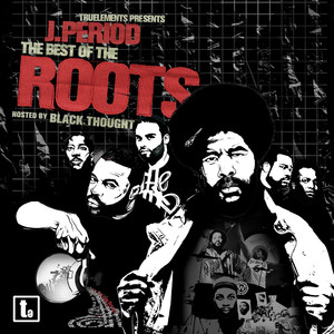 The Roots, J. Period What They Do cover