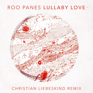 Lullaby Love (Christian Liebeskind Remix) Albümü