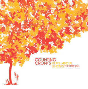 Films About Ghosts (The Best Of Counting Crows) Albümü