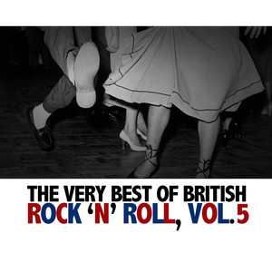 The Very Best of British Rock 'N' Roll, Vol. 5