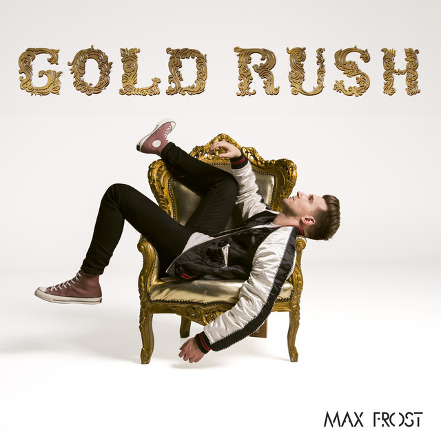 Album cover for Gold Rush by Max Frost