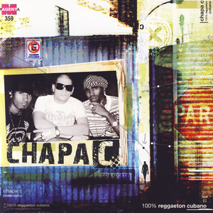 100% Reggaeton Cubano - Chapa-c