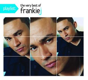 Playlist: The Very Best Of Frankie J album