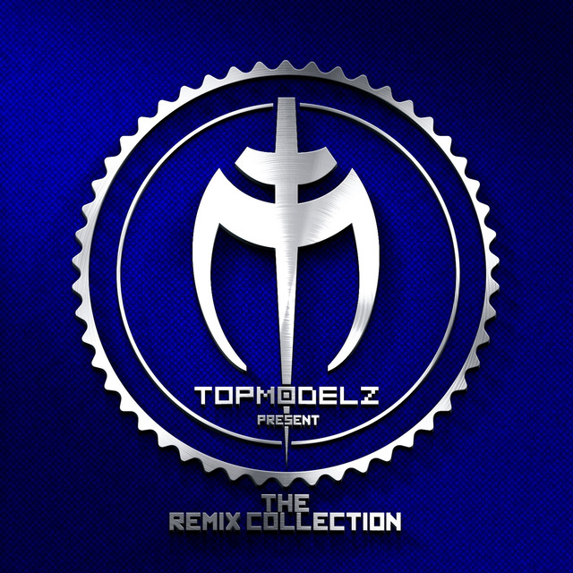 The Remix Collection (Presented by Topmodelz)