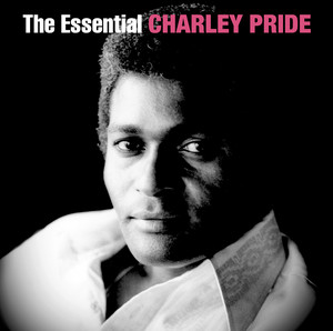 The Essential Charley Pride - Charlie Pride