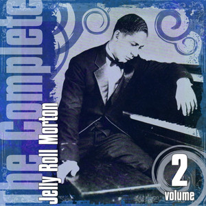 The Complete Jelly Roll Morton, Vol. 2 album