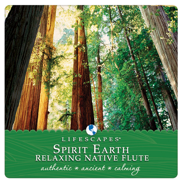 Spirit Earth: Relaxing Native Flute