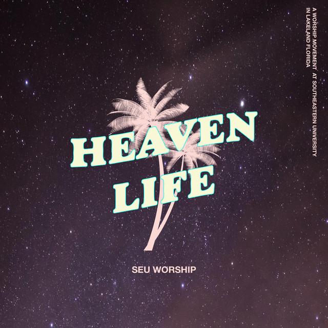 Heaven Life (Live)